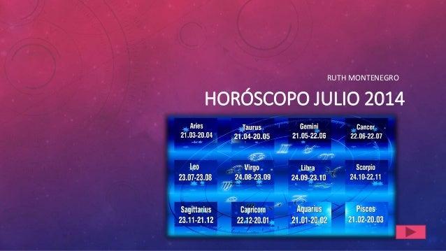 HORÓSCOPO JULIO 2014 RUTH MONTENEGRO