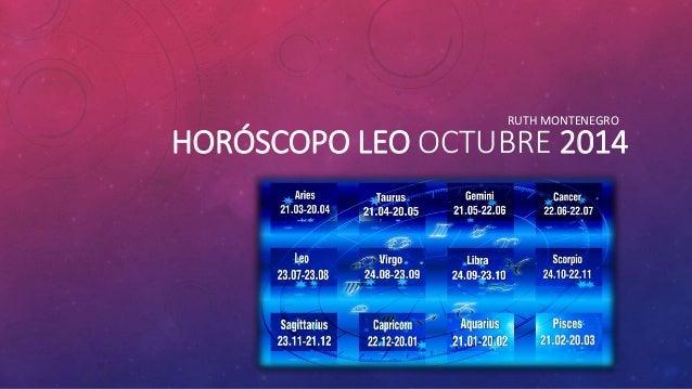 RUTH MONTENEGRO  HORÓSCOPO LEO OCTUBRE 2014