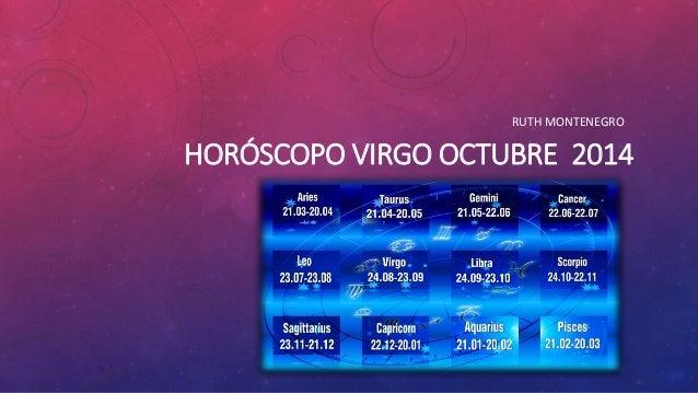 RUTH MONTENEGRO  HORÓSCOPO VIRGO OCTUBRE 2014