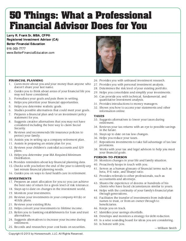 50 Things: What a Professional Financial Advisor Does for You Larry R. Frank Sr, MBA, CFP® Registered Investment Adviser (...