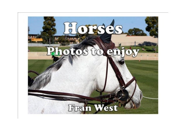 Horses: Photos to enjoy (a children's picture book) Kindle Edition by Fran West