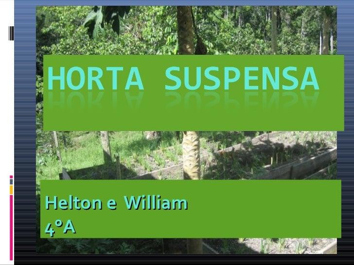 Helton e William4°A