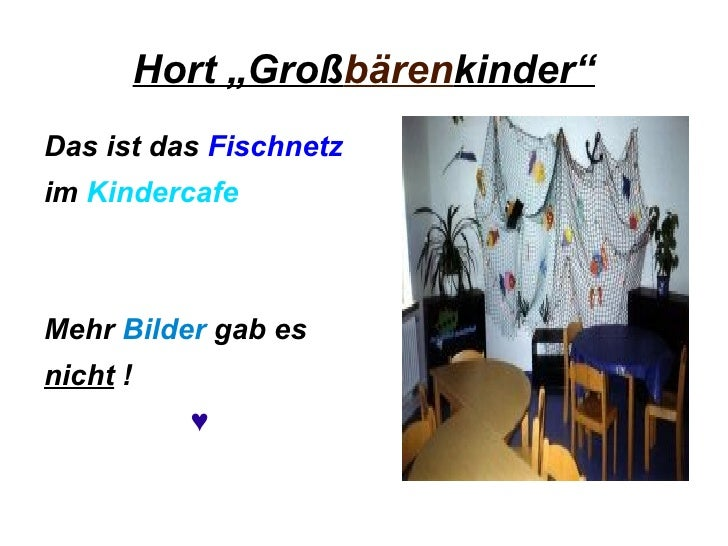 "Hort ""Groß bären kinder"" <ul><li>Das ist das  Fischnetz   </li></ul><ul><li>im  Kindercafe </li></ul><ul><li>Mehr  Bilder ..."