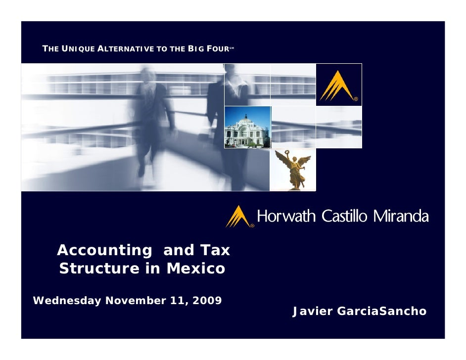 THE UNIQUE ALTERNATIVE TO THE BIG FOUR                                       SM        Accounting and Tax    Structure in ...