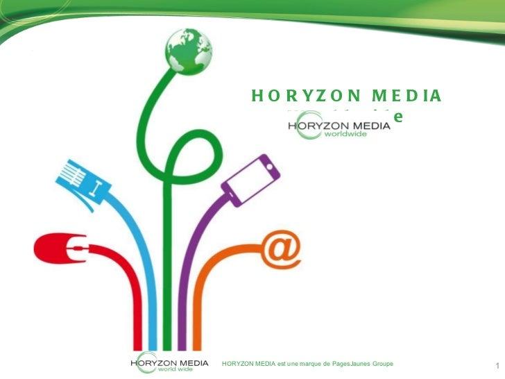 HORYZON MEDIA Worldwide