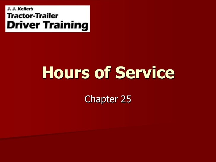 Chapter 25<br />Hours of Service<br />