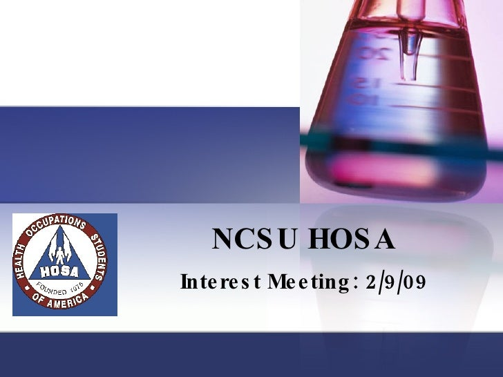 NCSU HOSA Interest Meeting: 2/9/09