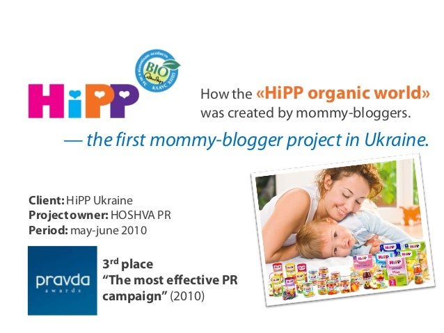 How the «HiPP organic world» was created by mommy-bloggers. — the first mommy-blogger project in Ukraine. Client: HiPP Ukr...