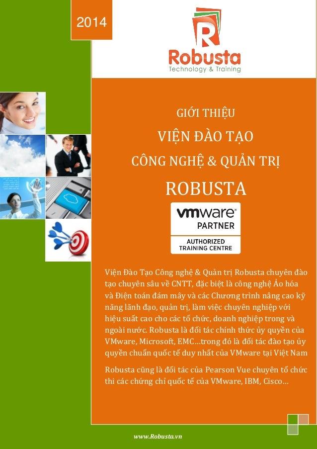 Giới thiệu Robusta Technology & Training