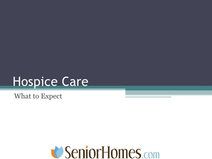 Hospice Care What to Expect
