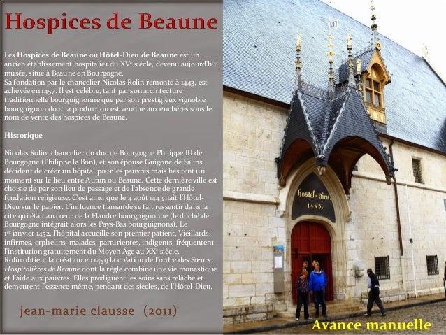 Avance manuelle Les Hospices de Beaune ou Hôtel-Dieu de Beaune est un ancien établissement hospitalier du XVe siècle, deve...