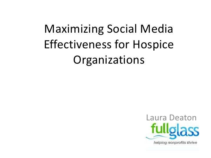 Social Media for Hospice Organizations