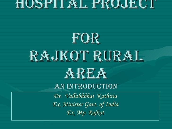 Hospital Project by Vasundhara Trust