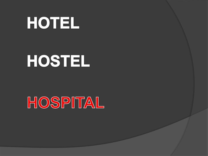 DEFINITION   HOSPITAL IS AN INSTITUTION FOR THE CARE, CURE, AND TREATMENT OF THE SICK AND WOUNDED, FOR THE STUDY OF DISEAS...