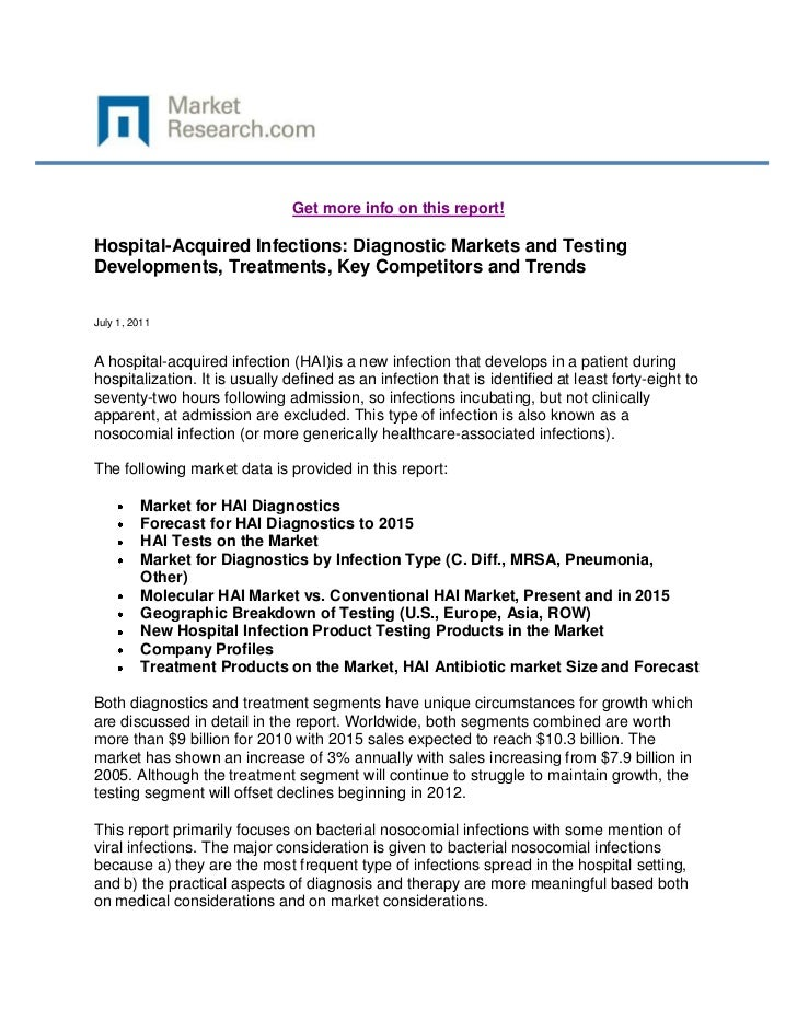 Get more info on this report!Hospital-Acquired Infections: Diagnostic Markets and TestingDevelopments, Treatments, Key Com...