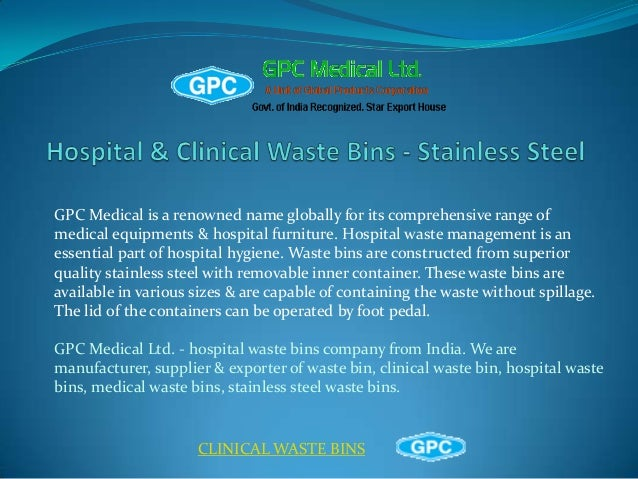 Hospital Bins, Waste Bins Manufacturer, Medical SS Bins, Clinical