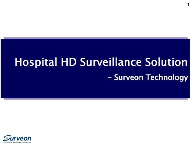 1 Hospital HD Surveillance Solution - Surveon Technology