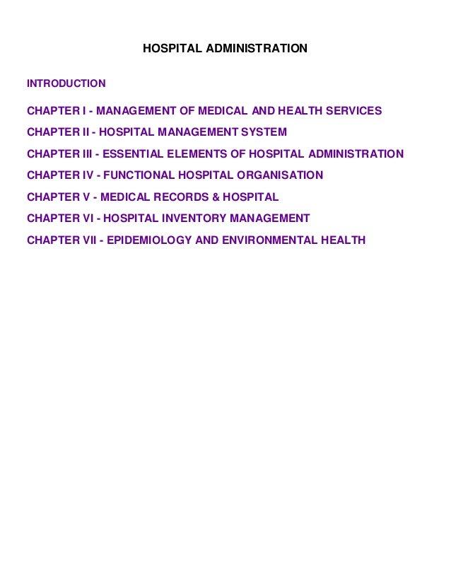 HOSPITAL ADMINISTRATIONINTRODUCTIONCHAPTER I - MANAGEMENT OF MEDICAL AND HEALTH SERVICESCHAPTER II - HOSPITAL MANAGEMENT S...