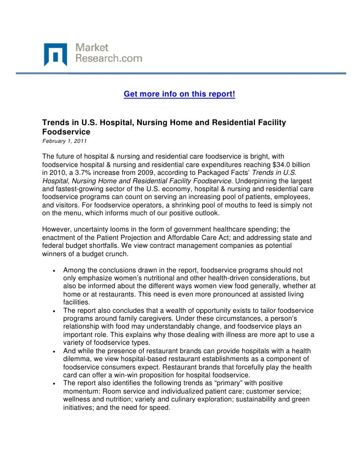 Get more info on this report!Trends in U.S. Hospital, Nursing Home and Residential FacilityFo...