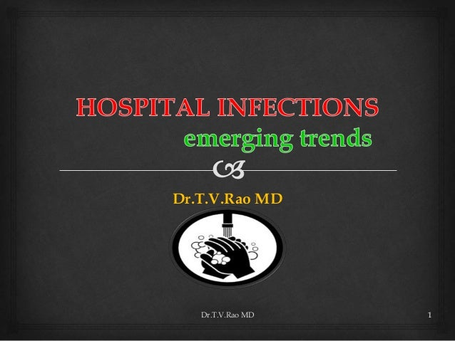 Hospital infections Emerging Trends
