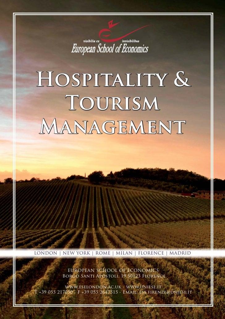 Hospitality &   Tourism Management     LONDON   NEW YORK   ROME   MILAN   FLORENCE   MADRID                EUROPEAN SCHOOL...
