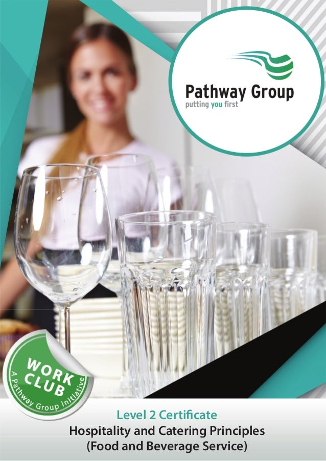 Level 2 Certificate Hospitality and Catering Principles (Food and Beverage Service) HHosppiitta