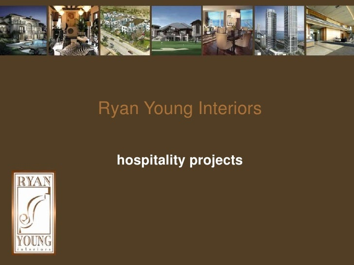 Ryan Young Interiorshospitality projects<br />