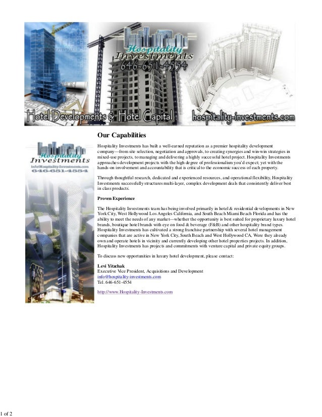 Our Capabilities         Hospitality Investments has built a well-earned reputation as a premier hospitality development  ...