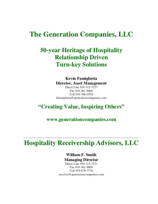 The Generation Companies, LLC 50-year Heritage of Hospitality Relationship Driven Turn-key Solutions Kevin Famiglietta Dir...