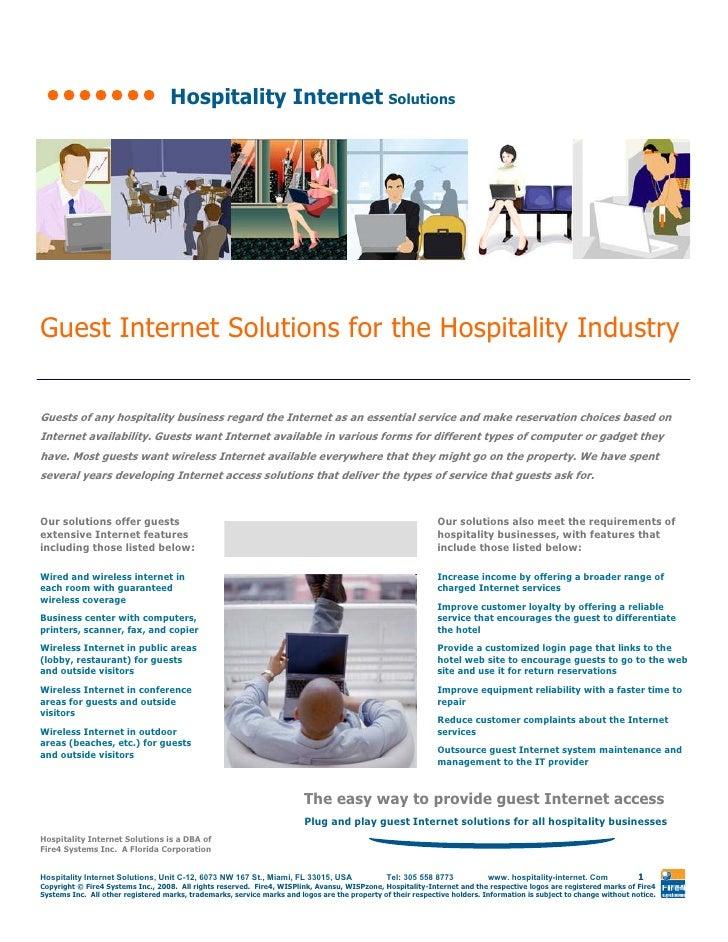 Hospitality Internet Solutions     Guest Internet Solutions for the Hospitality Industry  Guests of any hospitality busine...