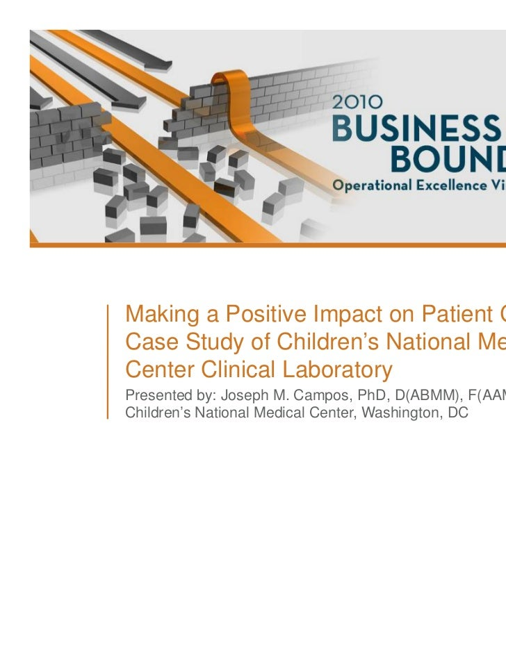 Making a Positive Impact on Patient Care: A Case Study of Children's National Medical Center Clinical Laboratory