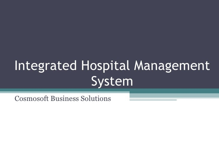 Integrated Hospital Management System Cosmosoft Business Solutions