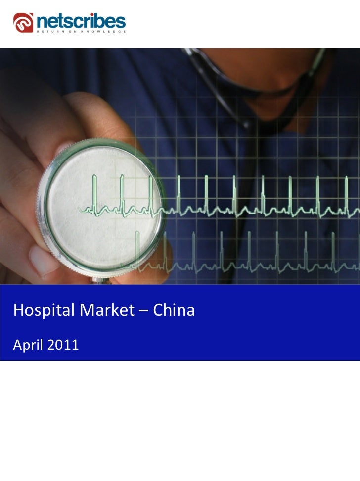 Market Research Report : Hospital Market in China 2011