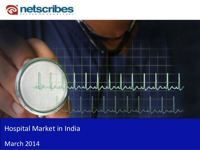 Hospital Market in India March 2014