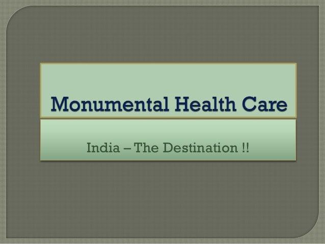 India – The Destination !!