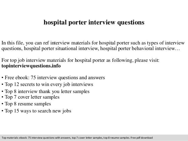hospital porter interview questions in this file you can ref