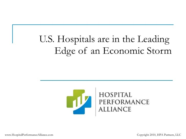 U.S. Hospitals are in the Leading  Edge of an Economic Storm
