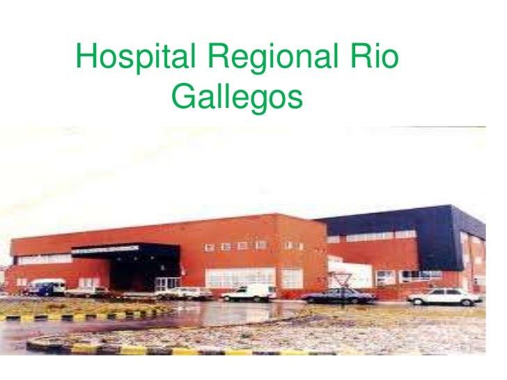 Hospital regional rio gallegos mauricio for Jardin 17 rio gallegos