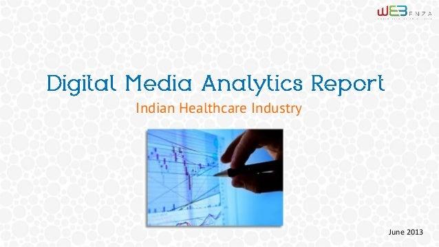 Indian Healthcare Industry  June 2013