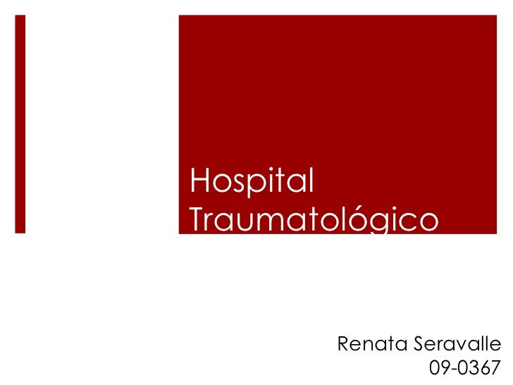 Hospital traumatologico