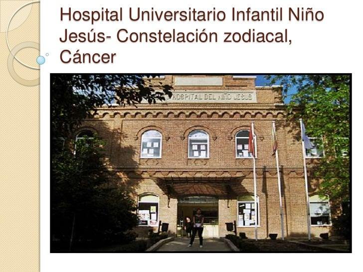 Hospital Universitario Infantil Niño Jesús- Constelación zodiacal, Cáncer<br />