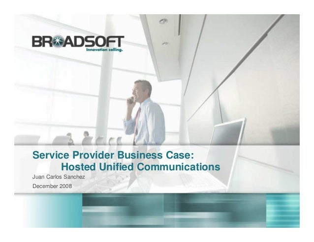 Hosted Unified Communications - Business Case