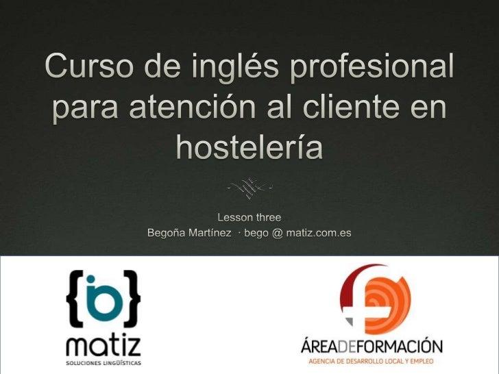 Inglés profesional para la atención al cliente en hostelería día 3