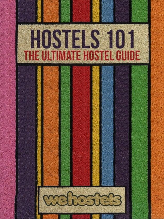 The Ultimate Hostel Guide: Hostels 101