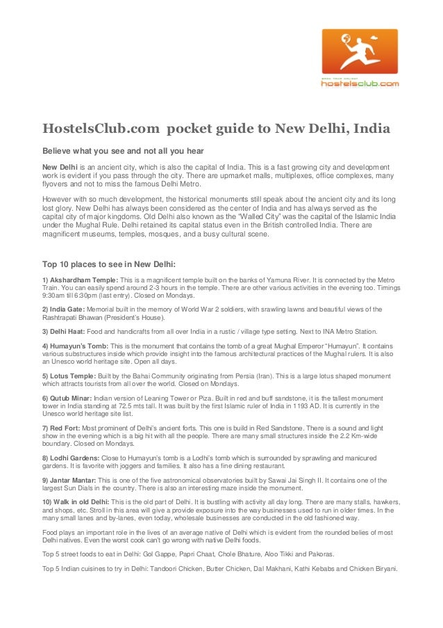 HostelsClub.com pocket guide to New Delhi, India Believe what you see and not all you hear New Delhi is an ancient city, w...