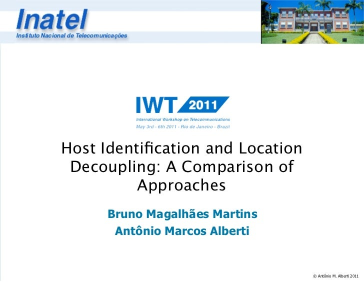 Host Identification and Location Decoupling a Comparison of Approaches - IWT 2011