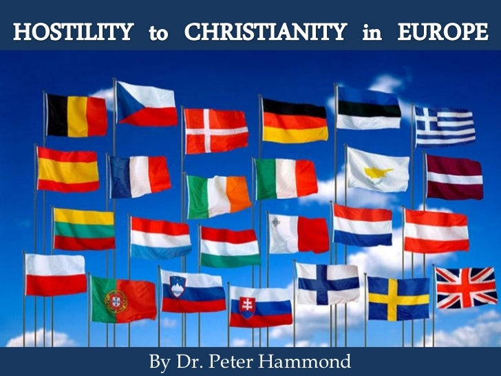 Hostility to Christianity in Europe