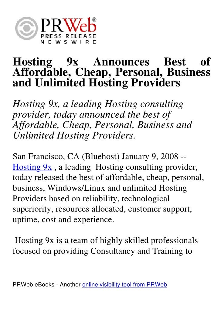 Hosting 9x Announces Best of Affordable, Cheap, Personal, Business and Unlimited Hosting Providers Hosting 9x, a leading H...