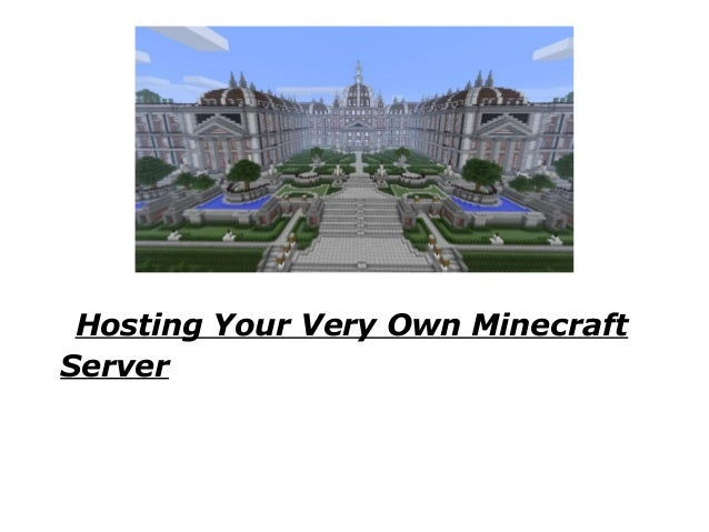 Hosting Your Very Own MinecraftServer