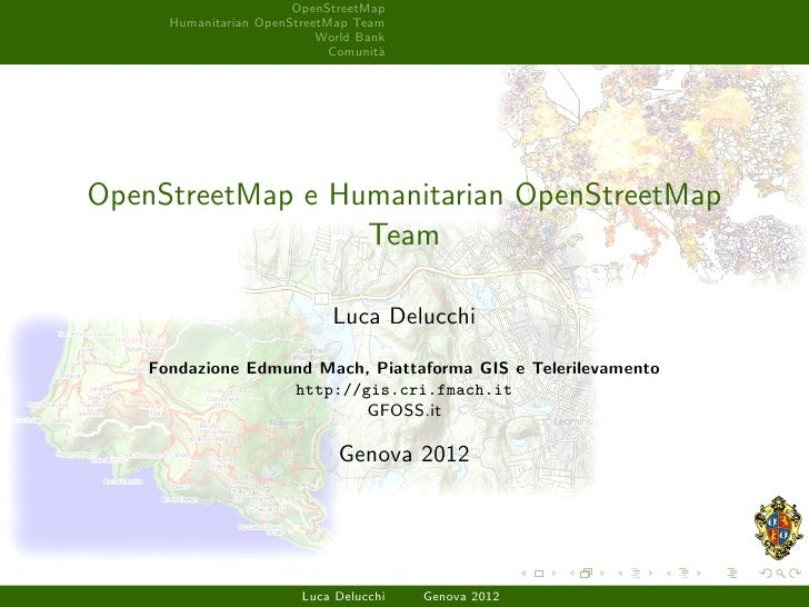 OpenStreetMap      Humanitarian OpenStreetMap Team                            World Bank                              Comu...